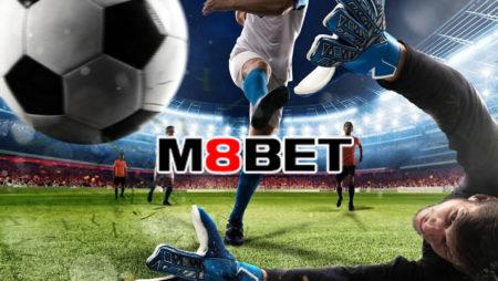 M8bet ดีไหม พนันบอลเว็บไซต์ไหนดี เว็บไซต์พนันออนไลน์เอ็ม8เบท มีจุดเด่นอะไรบ้าง